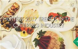 Top 9 News Events in the Catering Industry in 2017