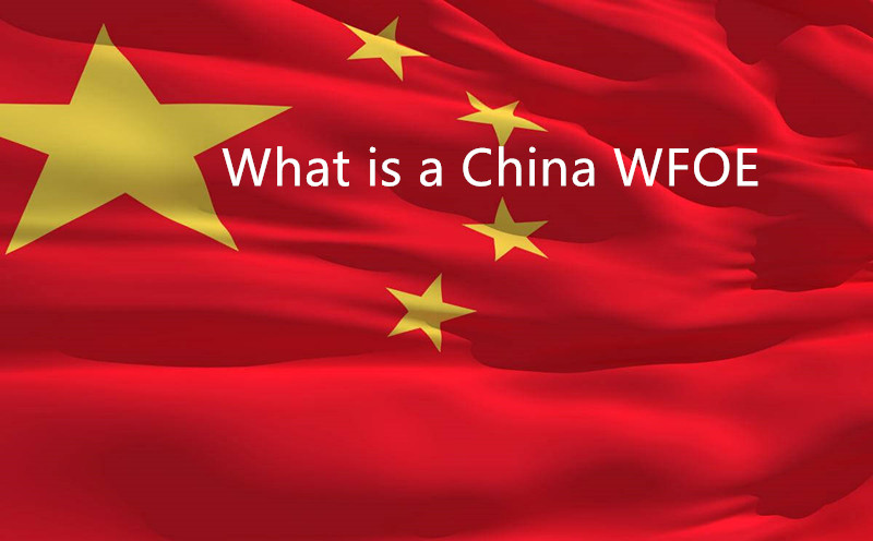 What is a WFOE in China and Why to Get Local Help to Make Things Easier?